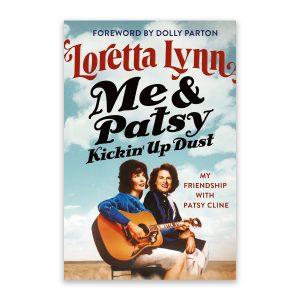 Loretta Lynn, Me & Patsy